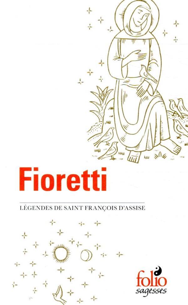 FIORETTI/CANTIQUE DE FRERE SOLEIL - LEGENDES DE SAINT FRANCOIS D-ASSISE