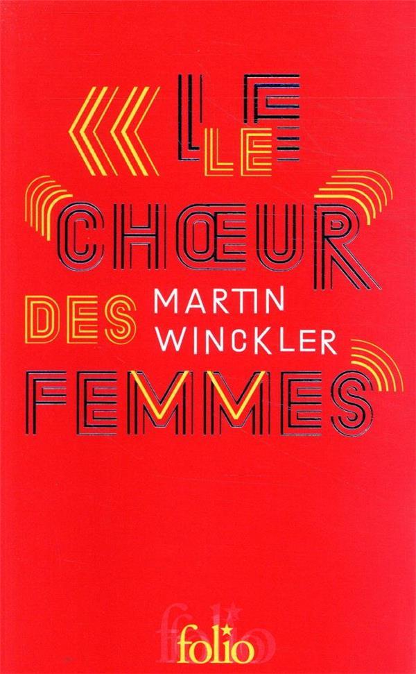 LE CHOEUR DES FEMMES WINCKLER MARTIN GALLIMARD