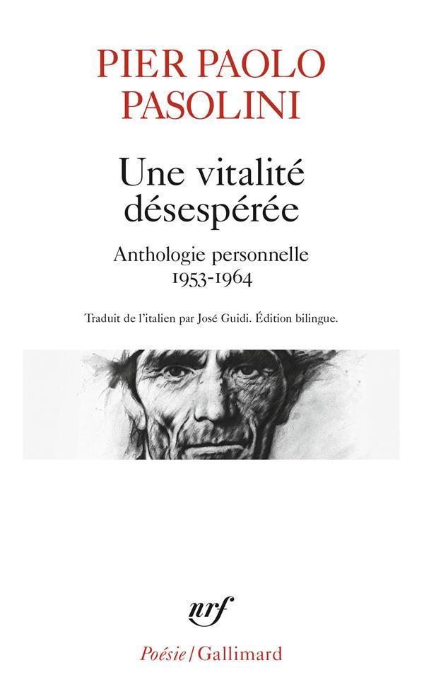 UNE VITALITE DESESPEREE  -  ANTHOLOGIE PERSONNELLE 1953-1964