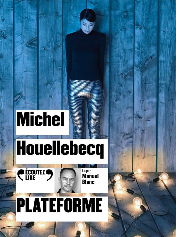 PLATEFORME HOUELLEBECQ, MICHEL NC