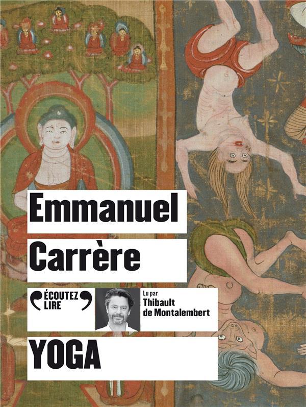 YOGA CARRERE, EMMANUEL GALLIMARD