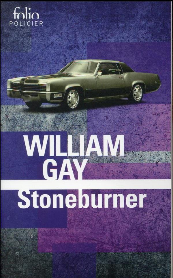 STONEBURNER GAY, WILLIAM GALLIMARD