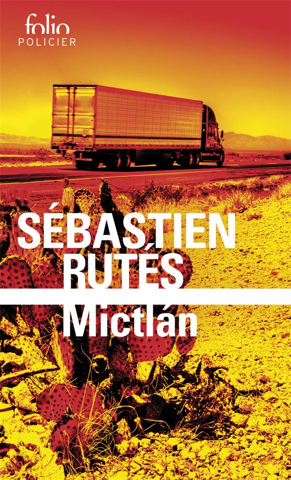 MICTLáN RUTES, SEBASTIEN GALLIMARD