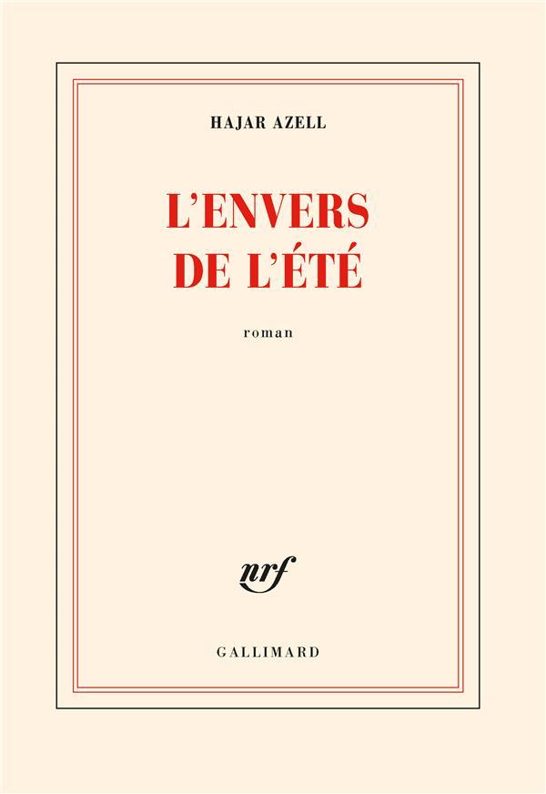 L'ENVERS DE L'ETE AZELL, HAJAR GALLIMARD