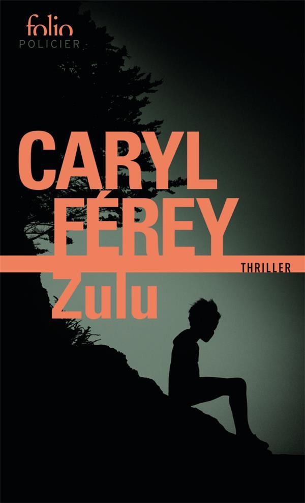 ZULU FEREY, CARYL GALLIMARD