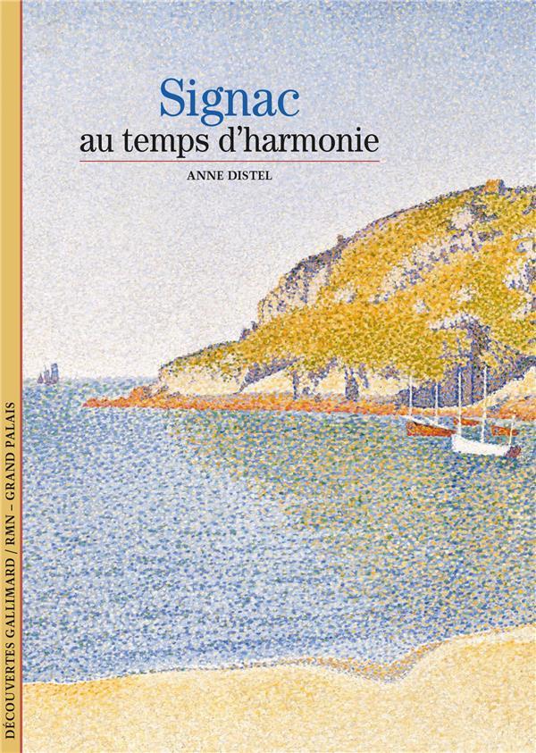 SIGNAC - AU TEMPS D'HARMONIE
