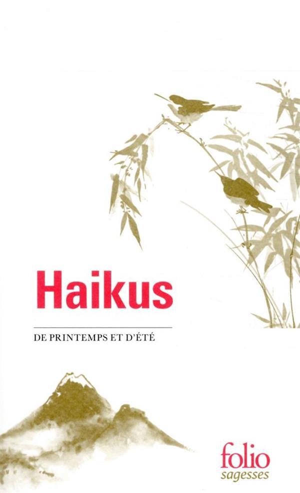 HAIKUS DE PRINTEMPS ET D'ETE COLLECTIF GALLIMARD