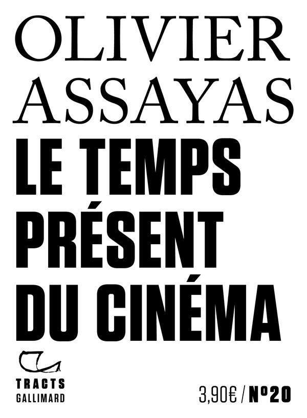 LE TEMPS PRESENT DU CINEMA