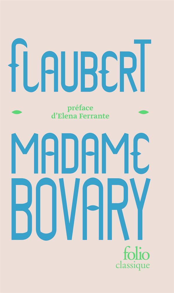 MADAME BOVARY FLAUBERT/FERRANTE GALLIMARD