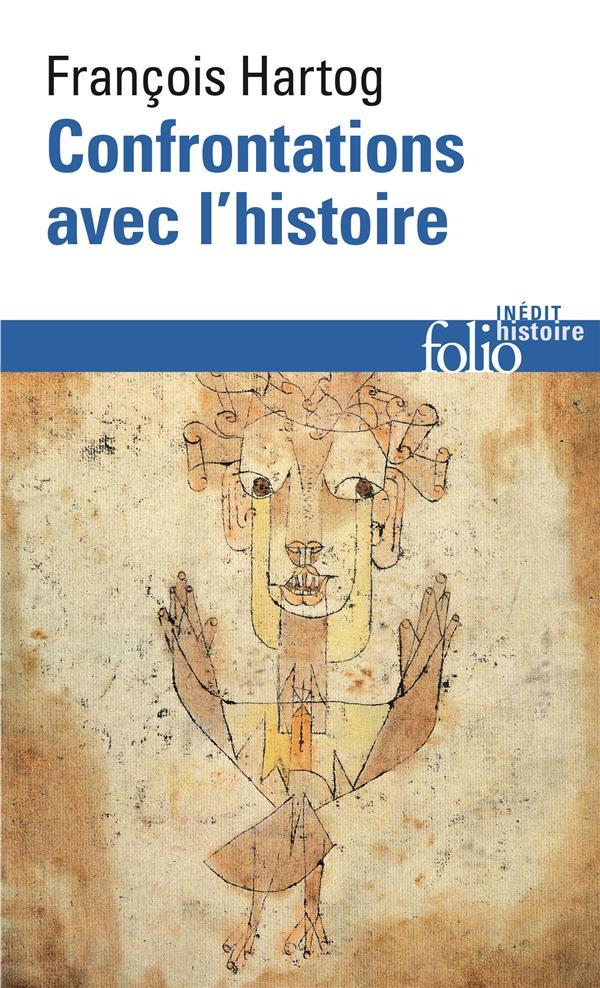 CONFRONTATIONS AVEC L'HISTOIRE