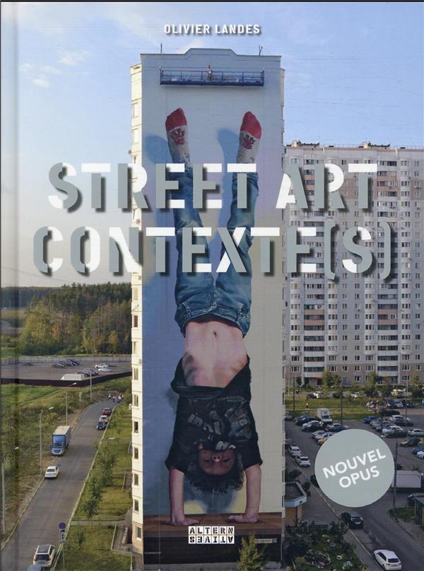 STREET ART CONTEXTE(S) - VOL02
