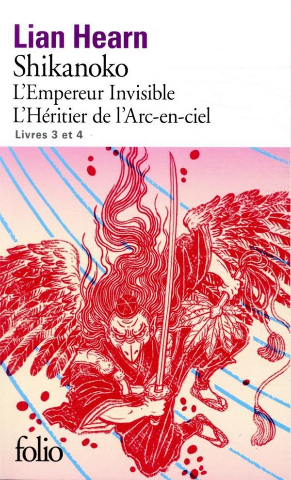 SHIKANOKO T.3 ET T.4  -  L'EMPEREUR INVISIBLE, L'HERITIER DE L'ARC-EN-CIEL HEARN, LIAN GALLIMARD
