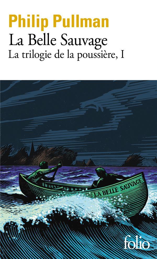 LA TRILOGIE DE LA POUSSIERE T.1  -  LA BELLE SAUVAGE