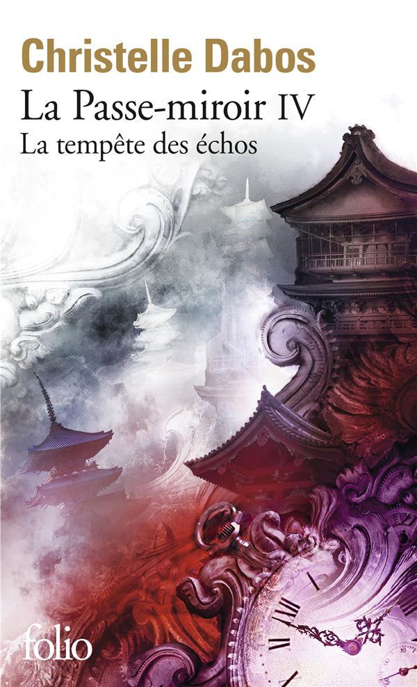 LA PASSE-MIROIR T.4  -  LA TEMPETE DES ECHOS