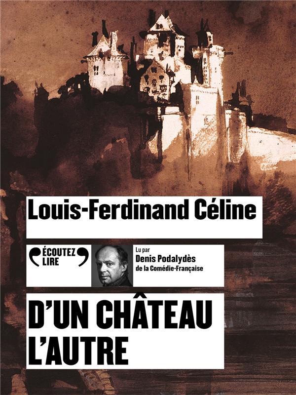 D'UN CHATEAU L'AUTRE CELINE L-F. GALLIMARD