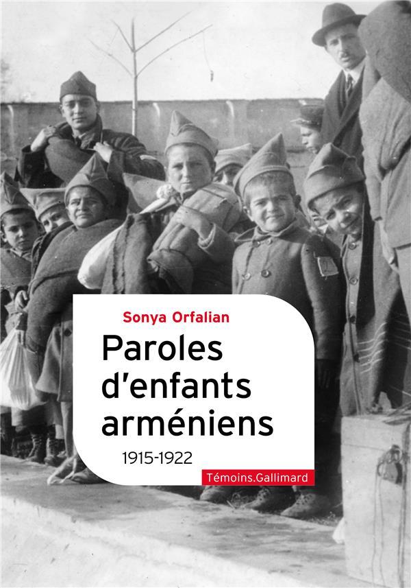 PAROLES D'ENFANTS ARMENIENS : 1915-1922