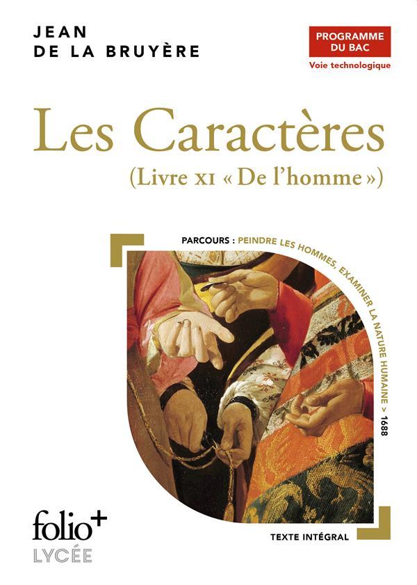 LES CARACTERES, LIVRE XI  -  DE L'HOMME