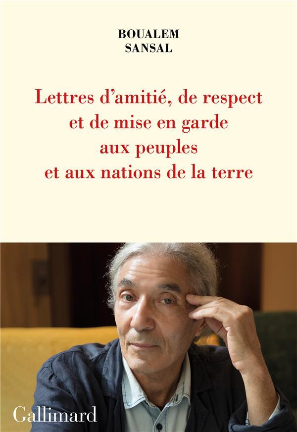 LETTRE D'AMITIE, DE RESPECT ET DE MISE EN GARDE AUX PEUPLES ET AUX NATIONS DE LA TERRE