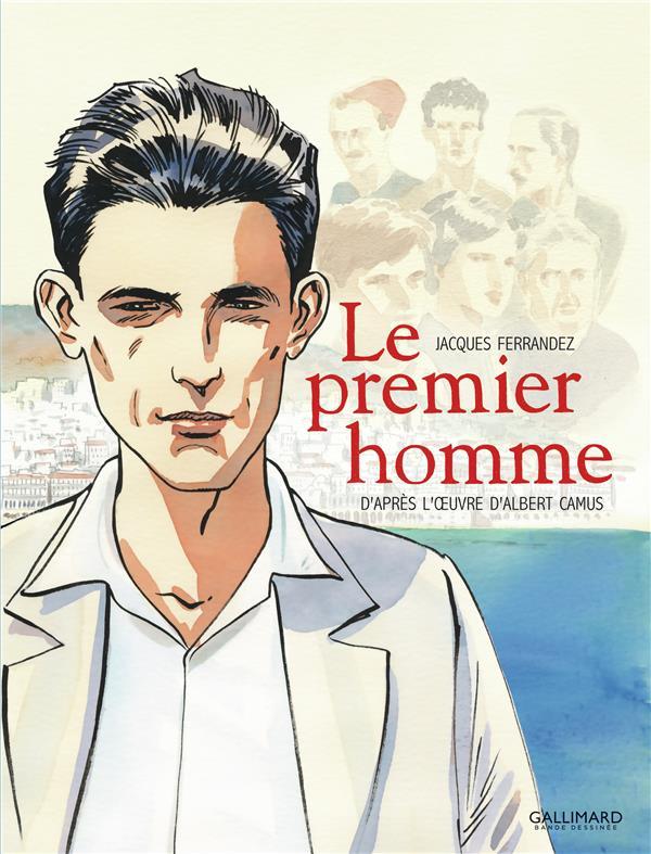 LE PREMIER HOMME CAMUS/FERRANDEZ GALLIMARD