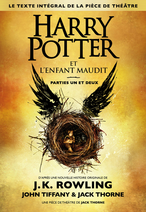 HARRY POTTER ET L'ENFANT MAUDIT  -  PARTIES I ET II Thorne Jack Gallimard-Jeunesse