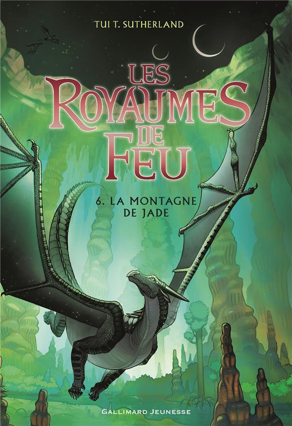 LES ROYAUMES DE FEU T.6  -  LA MONTAGNE DE JADE SUTHERLAND TUI T. Gallimard-Jeunesse