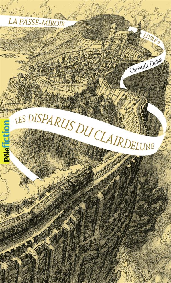 LA PASSE-MIROIR, 2 - LES DISPARUS DU CLAIRDELUNE