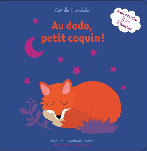 AU DODO, PETIT COQUIN ! CHINCHOLLE CAMILLE Gallimard-Jeunesse