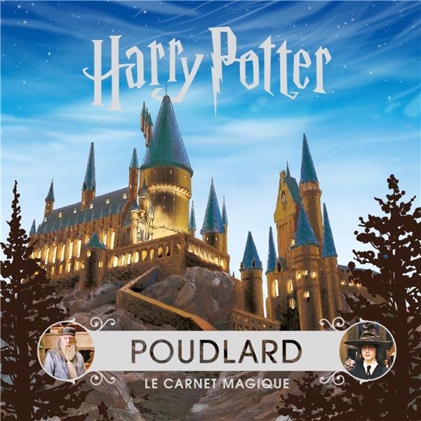 POUDLARD - LE CARNET MAGIQUE
