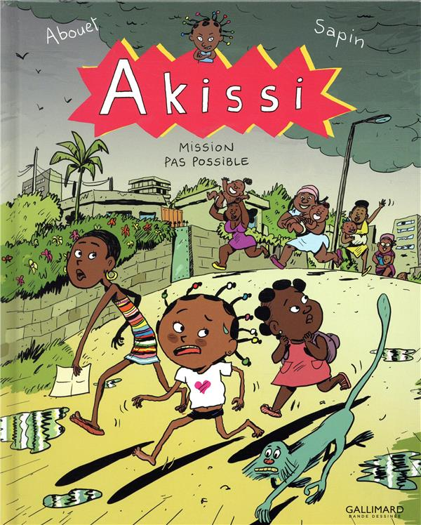 AKISSI, 8 : AKISSI - MISSION PAS POSSIBLE