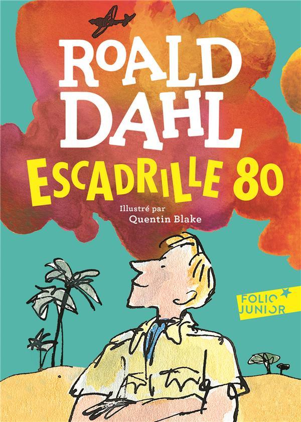 ESCADRILLE 80 Dahl Roald Gallimard-Jeunesse