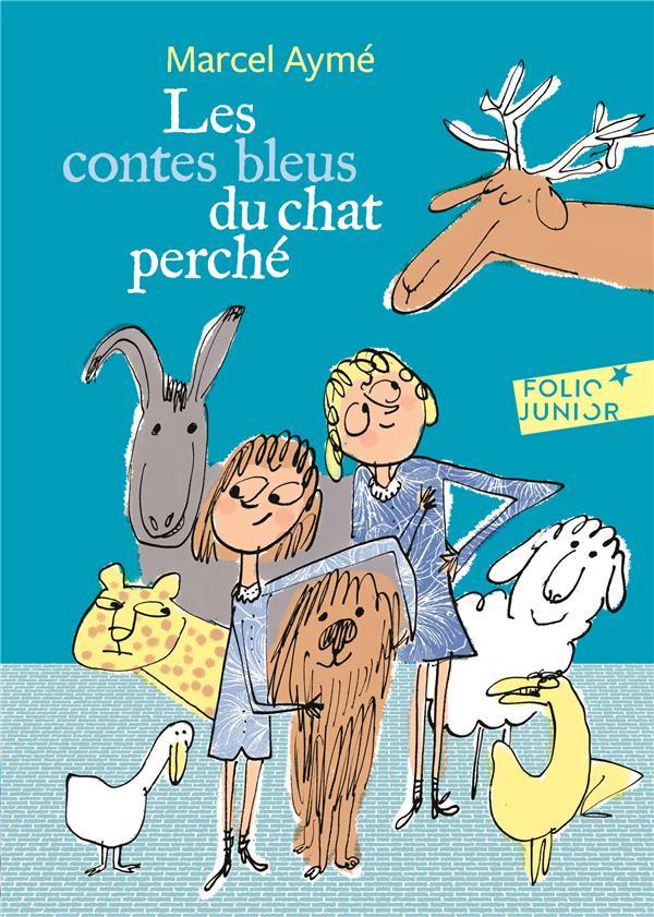 LES CONTES BLEUS DU CHAT PERCHE AYME/DUMAS Gallimard-Jeunesse
