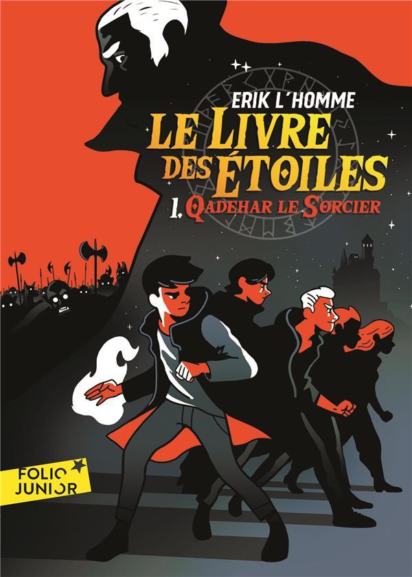 LE LIVRE DES ETOILES (TOME 1-QADEHAR LE SORCIER) L-HOMME ERIK Gallimard-Jeunesse