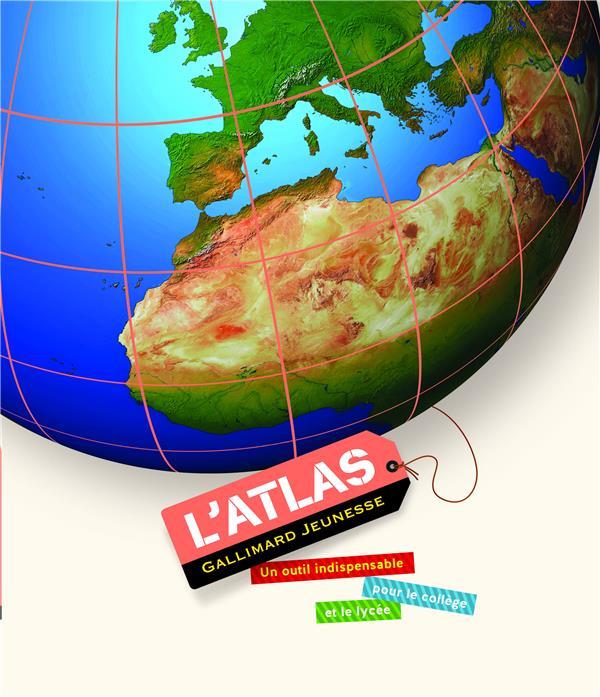 L'ATLAS GALLIMARD JEUNESSE COLLECTIF Gallimard-Jeunesse