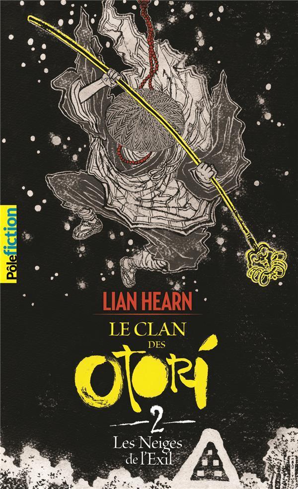 LE CLAN DES OTORI, II : LES NEIGES DE L'EXIL