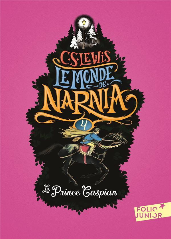 LE MONDE DE NARNIA, IV : LE PRINCE CASPIAN LEWIS/BAYNES Gallimard-Jeunesse