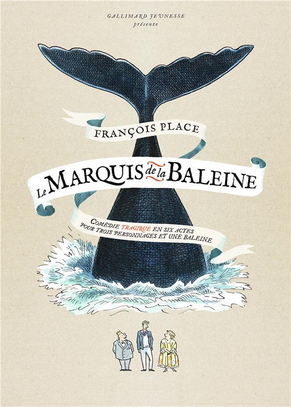 LE MARQUIS DE LA BALEINE - COM PLACE FRANCOIS NC