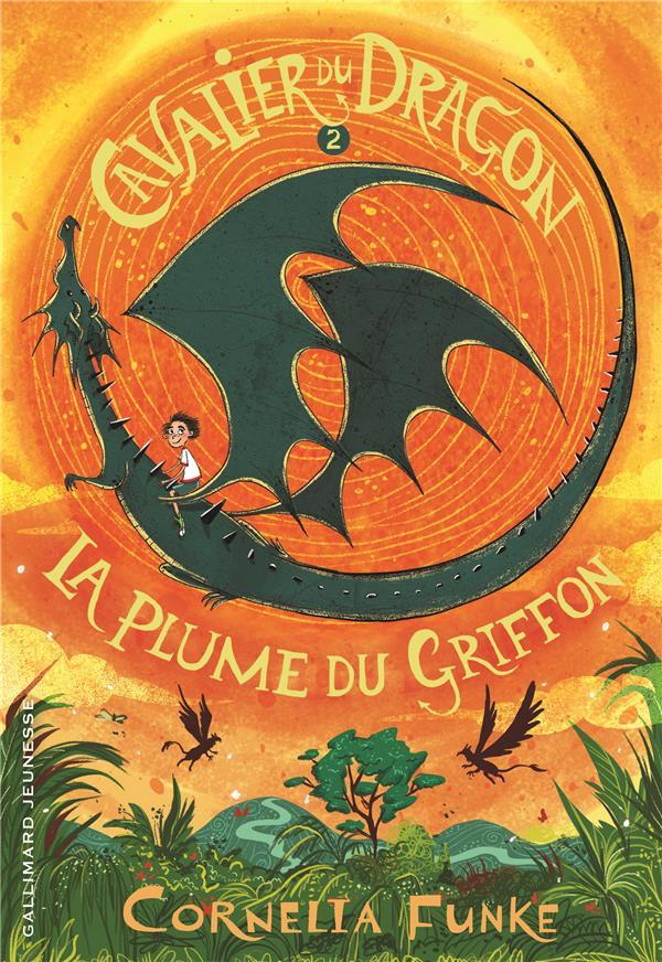 CAVALIER DU DRAGON, 2 : LA PLUME DU GRIFFON FUNKE CORNELIA NC