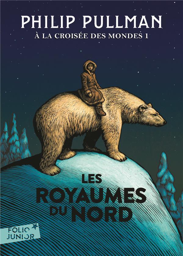 A LA CROISEE DES MONDES, I : LES ROYAUMES DU NORD PULLMAN PHILIP Gallimard-Jeunesse