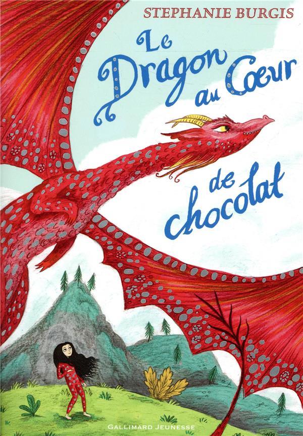 LE DRAGON AU COEUR DE CHOCOLAT BURGIS STEPHANIE GALLIMARD