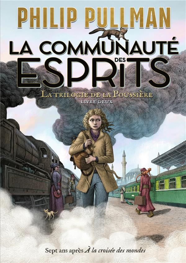 LA TRILOGIE DE LA POUSSIERE T.2  -  LA COMMUNAUTE DES ESPRITS PULLMAN, PHILIP GALLIMARD