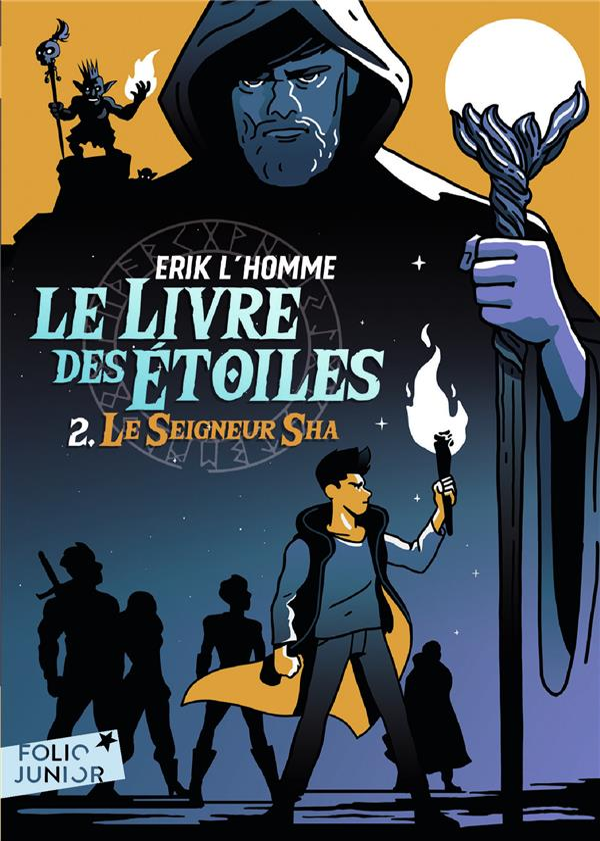 LE LIVRE DES ETOILES T.2  -  LE SEIGNEUR DE SHA L-HOMME ERIK GALLIMARD