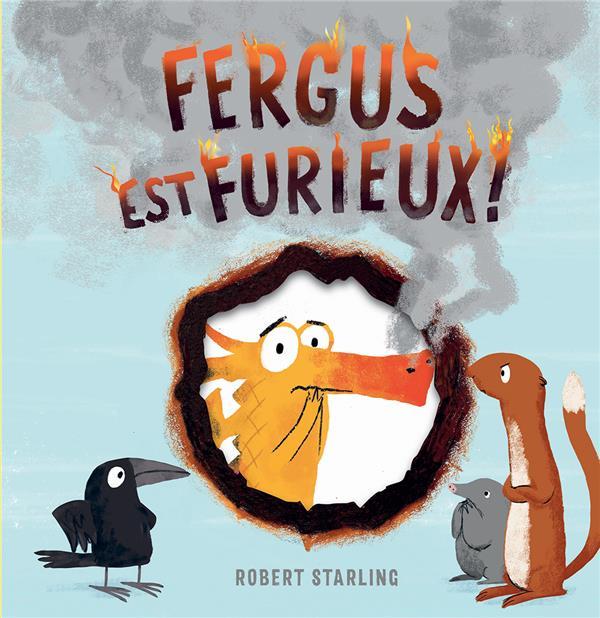 FERGUS EST FURIEUX! -