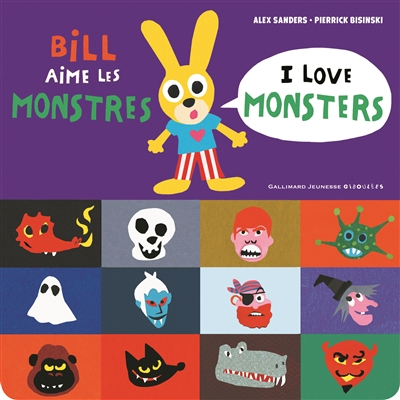 BILL AIME LES MONSTRES  I LOVE MONSTERS