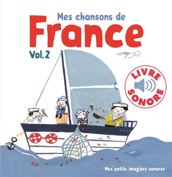MES CHANSONS DE FRANCE, 2 - 6 CHANSONS, 6 IMAGES, 6 PUCES PENICAUD CLEMENCE GALLIMARD