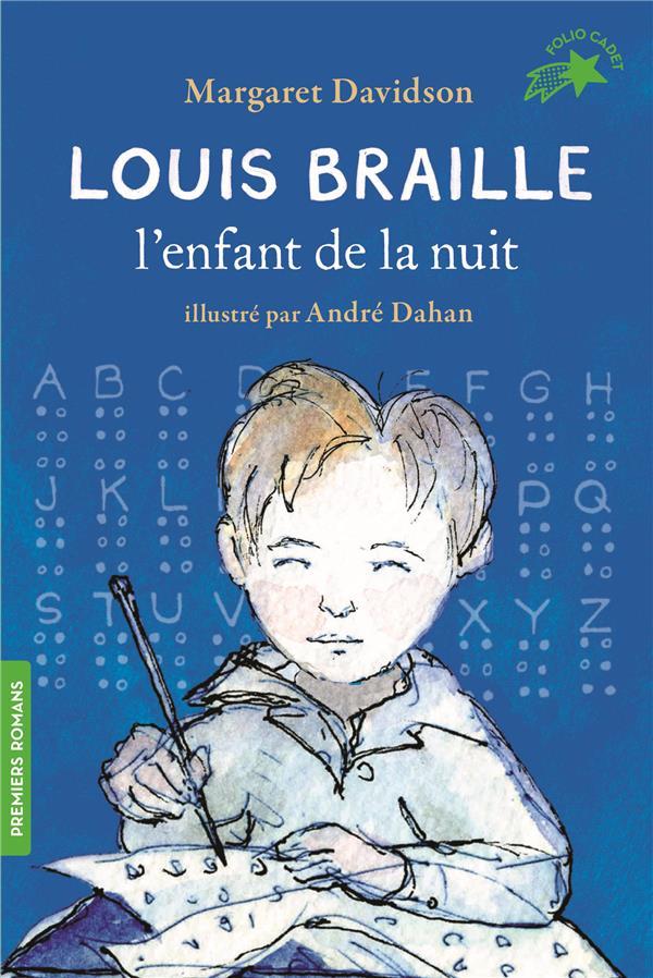 DAVIDSON, MARGARET - LOUIS BRAILLE, L'ENFANT DE LA NUIT