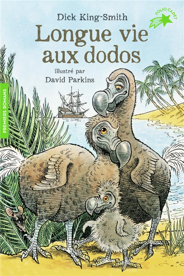 LONGUE VIE AUX DODOS KING-SMITH DICK GALLIMARD