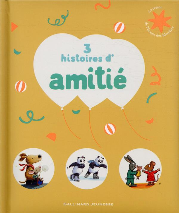 3 HISTOIRES D'AMITIE COLLECTIF NC