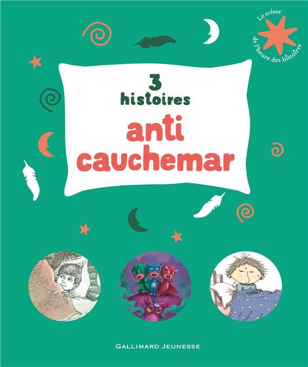 3 HISTOIRES ANTI-CAUCHEMAR COLLECTIF NC