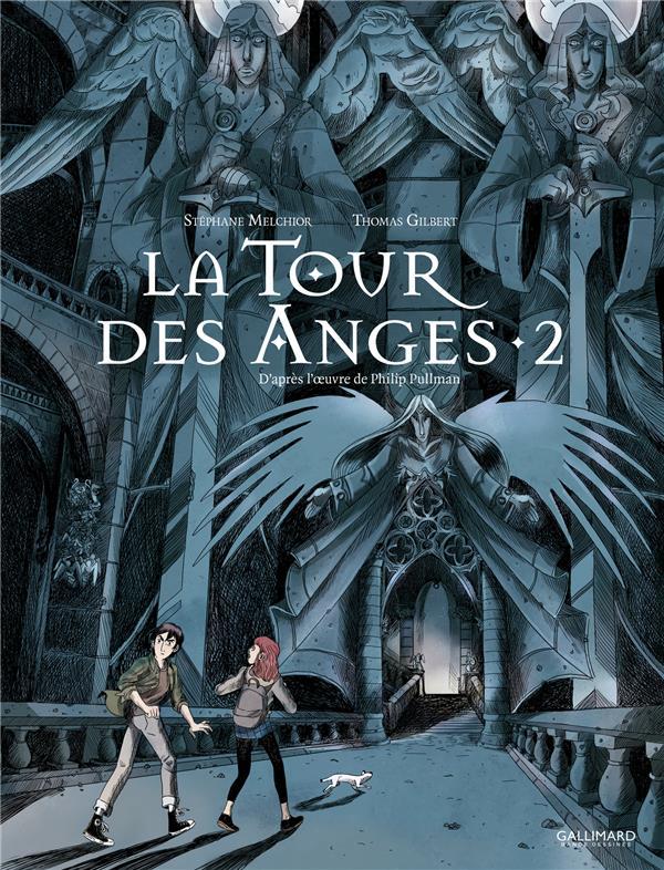 LA TOUR DES ANGES T.2