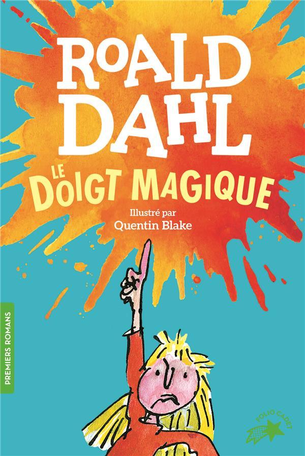 LE DOIGT MAGIQUE DAHL/BLAKE GALLIMARD